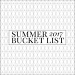 Summer 2017 Bucket List